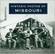 Historic Photos of Missouri - Alan Goforth