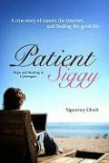 Patient Siggy: Hope and Healing in Cyberspace
