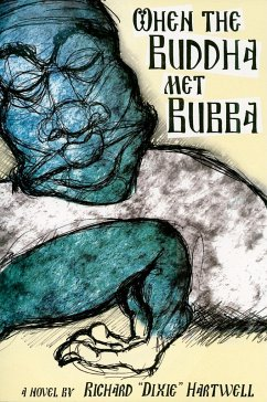 When the Buddha Met Bubba - Hartwell, Richard