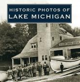 Historic Photos of Lake Michigan - Lynda Twardowski