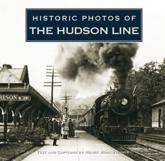 Historic Photos of the Hudson Line - Henry John Steiner