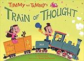 Timmy and Tammy's Train of Thought - Chin, Oliver / McPherson, Heath