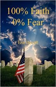 100% Faith, 0% Fear