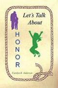 Let's Talk about Honor