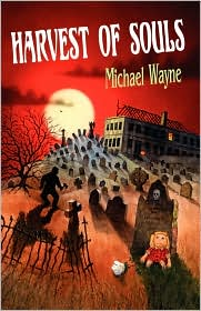 Harvest Of Souls - Michael Wayne