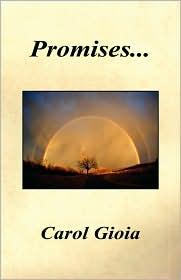 Promises... - Carol Gioia
