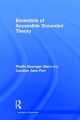 Essentials of Accessible Grounded Theory - Phyllis Noerager Stern; Caroline Jane Porr