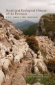 Social and Ecological History of the Pyrenees - Ismael Vaccaro; Oriol Beltran