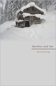 Burbles and Me - Rose Doering