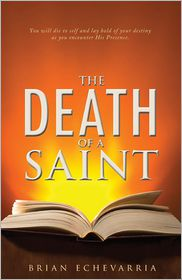 The Death of a Saint: Dying for His Presence