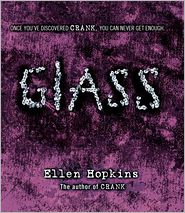 Glass (Crank Series #2) - Ellen Hopkins, Read by Laura Flanagan