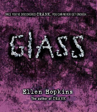 Glass (Crank Series #2) - Ellen Hopkins