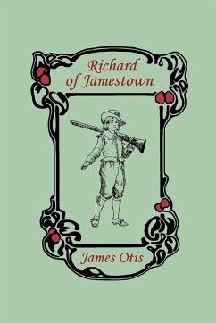 Richard of Jamestown - Otis, James