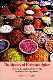 The Mystery Of Herbs And Spices - James Moseley