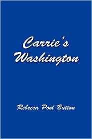 Carrie's Washington - Rebecca Pool Button