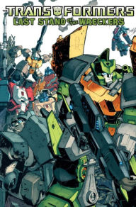 Transformers: Last Stand of the Wreckers - James Roberts