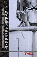 Transformers. The IDW Collection Volume 2 - Simon Furman (author), Nick Roche (author), E.J. Su (artist), Nick Roche (artist), Don Figueroa (artist), Klaus Scherwinski (artist)