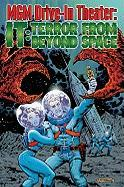 MGM Drive-In Theater: It: Terror from Beyond Space