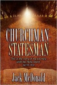 Churchman-Statesman - Jack Mcdonald