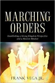 Marching Orders - Frank Vega Jr.