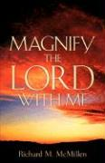Magnify the Lord with Me