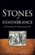 Stones of Rememberance - Garrick, Gene