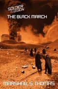 The Black March: Book Two of the Soldier of the Legion Series