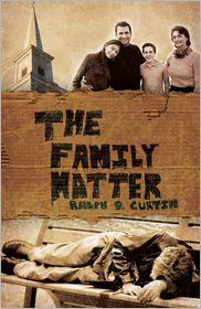 Family Matter - Ralph D. Curtin