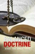 Balanced Doctrine: What the Bible Says