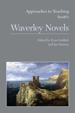 Approaches to Teaching Scott's Waverley Novels - Herausgeber: Gottlieb, Evan Duncan, Ian