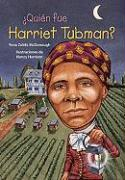 ?Quien Fue Harriet Tubman? = Who Was Harriet Tubman?