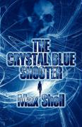 The Crystal Blue Shooter