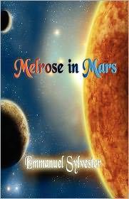 Melrose In Mars - Emmanuel Sylvester