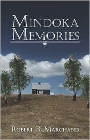 Mindoka Memories - Robert B. Marchand