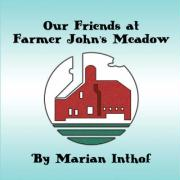 Our Friends at Farmer John's Meadow