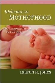 Welcome To Motherhood - Lauren H. Jones