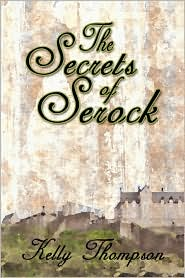 The Secrets Of Serock - Kelly Thompson