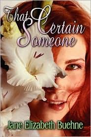 That Certain Someone - Jane Elizabeth Buehne