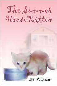 The Summer House Kitten - Jim Peterson