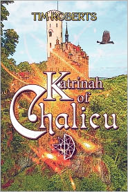 Katrinah Of Chalicu - Tim Roberts