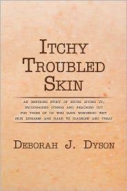 Itchy Troubled Skin - Deborah J. Dyson