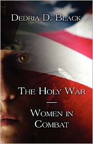 The Holy War-Women In Combat - Dedria D. Black