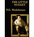 The Little Nugget - P G Wodehouse
