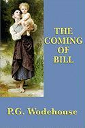 The Coming of Bill