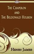 The Chaperon and the Beldonald Holbein