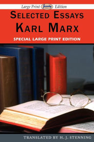 Selected Essays (Large Print Edition) - Karl Marx