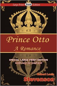 Prince Otto (Large Print Edition)