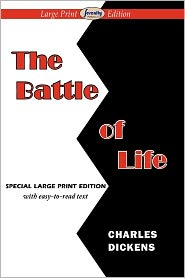 The Battle Of Life (Large Print Edition)