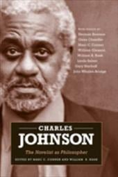 Charles Johnson: The Novelist as Philosopher - Conner, Marc C. / Nash, William R.