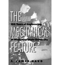The Mechanical Feature - C. James Haug